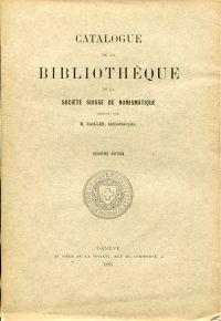 Catalogue de la bibliothèque de la société suisse de numismatique.