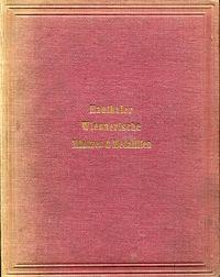 Verzeichnung Bisher bekanter Alt- und Neuer, Merckwürdiger Wiennerischer Schau- Denck- und Lauf-Müntzen, Welche In gehöriger Zeit-Ordnung angeführet, und hinlänglich beschrieben werden ...