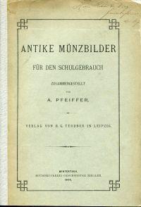 Antike Münzbilder für den Schulgebrauch.