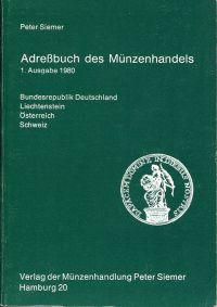 Adressbuch des Münzenhandels. Bundesrepublik Deutschland, Liechtenstein, Österreich, Schweiz.