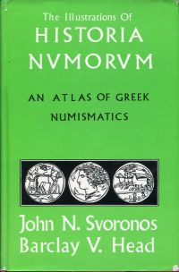 The illustrations of the Historia nvmorvm. An atlas of Greek numismatics.
