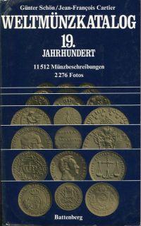 Weltmünzkatalog. 19. Jahrhundert; [11512 Münzbeschreibungen].