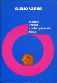 Monete italiane contemporanee d'all epoca dellla rivoluzione francese ai giorni nostri. (Tratto dagli studi inediti del Rag. Mario Casaliggi.)