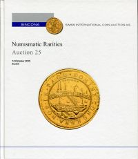 Numismatic Rarities. Auction 25 ; 14 October 2015