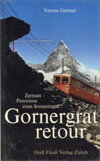 Gornergrat retour. Zermatt, Panorama eines Sonnentages.