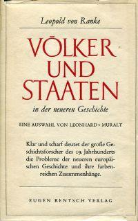 Völker und Staaten in der neueren Geschichte. Eine Auswahl von Leonhard von Muralt.