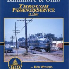 Baltimore & Ohio through Passenger Service in color.