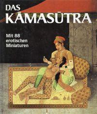 Das Kamasutra. Auswahl von Marc de Smedt.