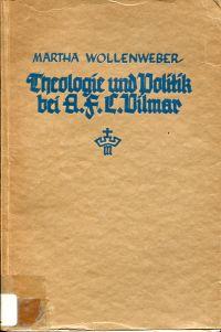 Theologie und Politik bei A. F. C. Vilmar.