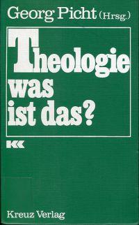 Theologie, was ist das?