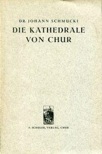 Die Kathedrale von Chur.