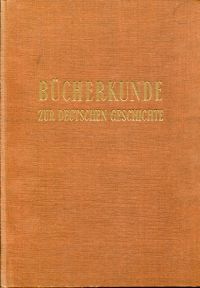 Bücherkunde zur deutschen Geschichte.