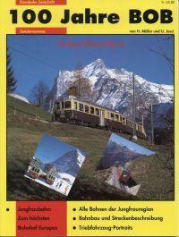 100 Jahre BOB. Die Berner-Oberland-Bahnen [1890-1990].