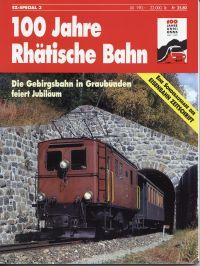 100 Jahre Rhätische Bahn. die Gebirgsbahn in Graubünden feiert Jubiläum.