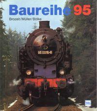 """Baureihe 95. der Lebenslauf der """"Bergkönigin""""."""