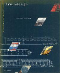 Treindesign. de ontwikkeling van spoorwegmaterieel in Nederland.