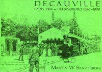 Decauville. Paris 1889 - Helsingborg 1890-1906.