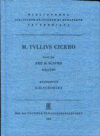 Scripta quae manserunt omnia. Fasc. 25a: Pro M. Scavro Oratio. Rec. E. Olechowska.