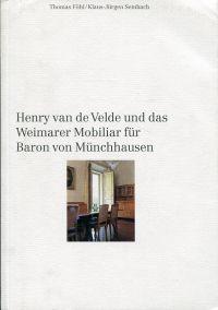 Henry van de Velde und das Weimarer Mobiliar für Baron von Münchhausen.