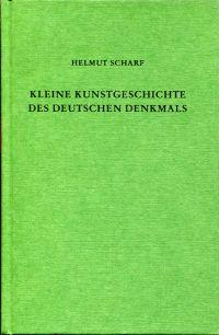 Kleine Kunstgeschichte des deutschen Denkmals.
