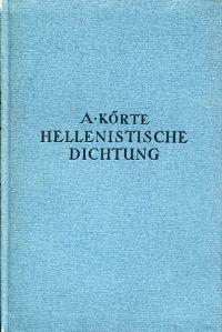 Die hellenistische Dichtung.