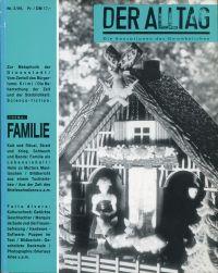 Der Alltag - Sensationsblatt des Gewöhnlichen, 2/1989. Thema: Familie.
