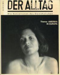 Der Alltag - Sensationsblatt des Gewöhnlichen, 4/1987. Thema: Amerika in Europa.