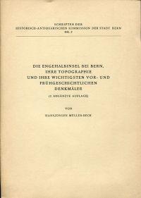 Die Engehalbinsel bei Bern, ihre Topographie und ihre wichtigsten vor- und frühgeschichtlichen Denkmäler.