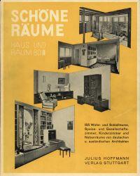 Schöne Räume. Wohn- und Schlafräume, Speise- und Gesellschaftszimmer, Kinderzimmer und Nebenräume deutscher und ausländischer Architekten.