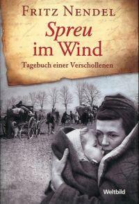 Spreu im Wind. Tagebuch einer Verschollenen.
