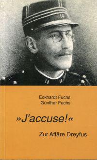 """J'accuse!"". Zur Affäre Dreyfuss."