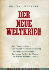 Der neue Weltkrieg, Band 1: 1939/40.