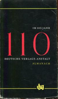 Im 110. Jahr. Almanach der Deutschen Verlags-Anstalt Stuttgart im Jahre der Wiedererrichtung ihres Verlagshauses ; MDCCCXLVIII - MCMLVIII.