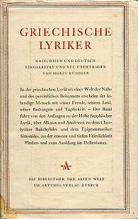 Griechische Lyriker. Griechisch und deutsch. Übertragen u. eingeleitet von Horst Rüdiger.