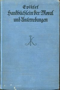Handbüchlein der Moral und Unterredungen. Hrsg. v. Heinrich Schmidt, Jena.