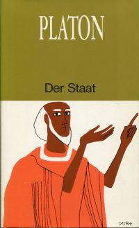 Der Staat. Einführung von Gerhard Krüger. Deutsch von Rudolf Rufener. Ungekürzte Lizenzausgabe der 1950 im Artemis Verlag erschienenen Ausgabe.