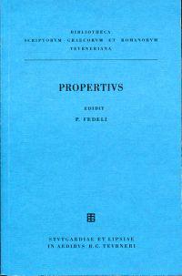 Sexti Properti Elegiarum libri IV. Edidit Pavlvs Fedeli.