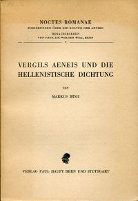 Vergils Aeneis und die hellenistische Dichtung.