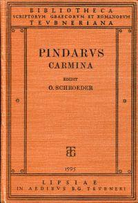 Pindari Carmina cum fragmentis selectis. Tertium edidit Otto Schroeder.