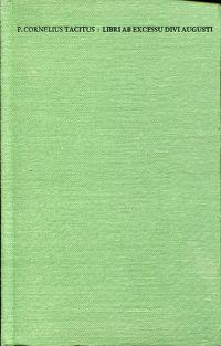Libri ab excessu divi Augusti (Annales). Diese Ausgabe besorgte Carl Hoffmann.