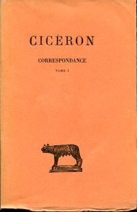 Corréspondence, Tome 1. Texte établi et traduit par L.-A. Constans.