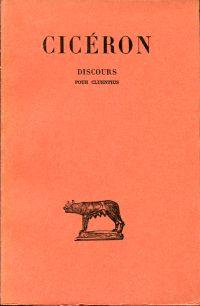 Discours. Tome VIII: Pour Cluentius. Texte établi et traduit par Pierre Boyancé.