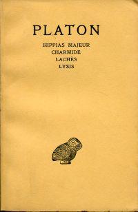 Oeuvres complètes. Tome II: Hippias Majeur, Charmide, Lachès, Lysis. Texte établi et traduit par Alfred Croiset.
