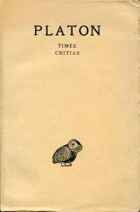 Oeuvres complètes. Tome X: Timée, Critias. Französisch-Griechisch. Texte établi et traduit par Albert Rivaud.