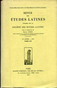 Revue des Etudes Latines Publiée par la Société des études latines sous la direction de Marcel Durry. 53e année (1975).