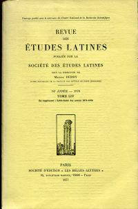 Revue des Etudes Latines Publiée par la Société des études latines sous la direction de Marcel Durry. 54e année (1976). - En supplément: Table-Index des années 1971-1975.