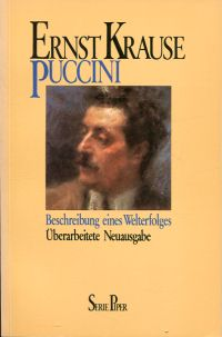 Puccini. Beschreibung eines Welterfolges.