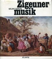 Zigeunermusik.