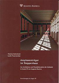 Amphorenträger im Treppenhaus. zur Architektur und Wanddekoration der Gebäude in Insula 39 von Augusta Raurica.