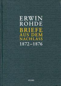 Briefe aus dem Nachlass, Band 2: 1872-1876.